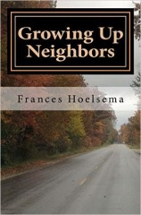 Growing Up Neighbors