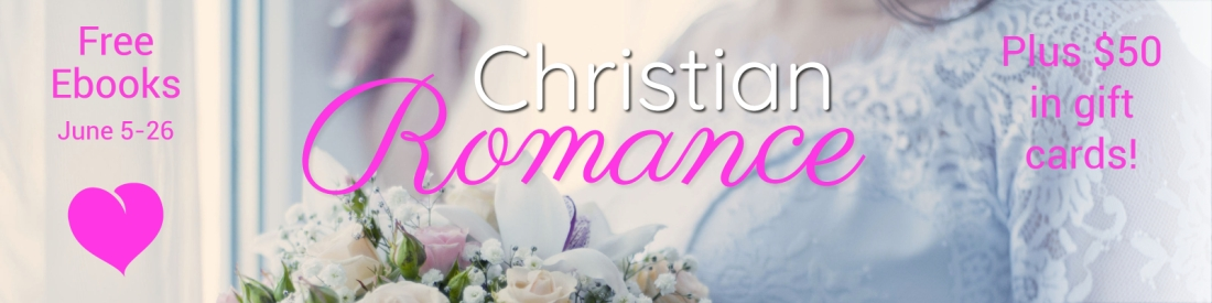 Christian Romance giveaway June 5-26 My Book Cave