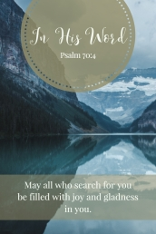 May all who search for you be filled with joy and gladness in you.