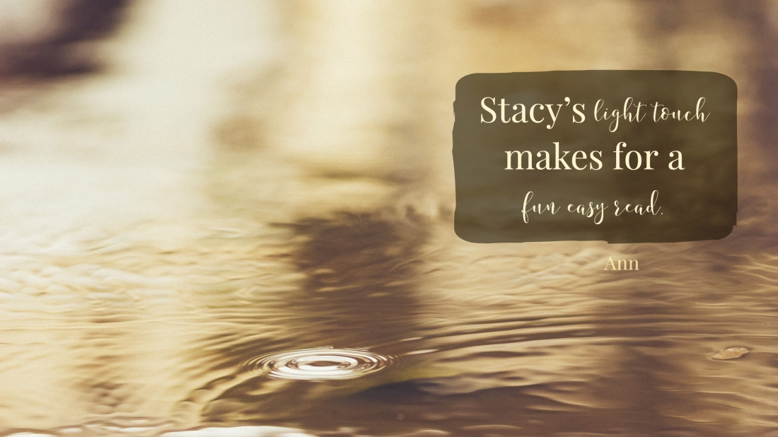 Stacy Monson's light touch makes for a fun easy read.